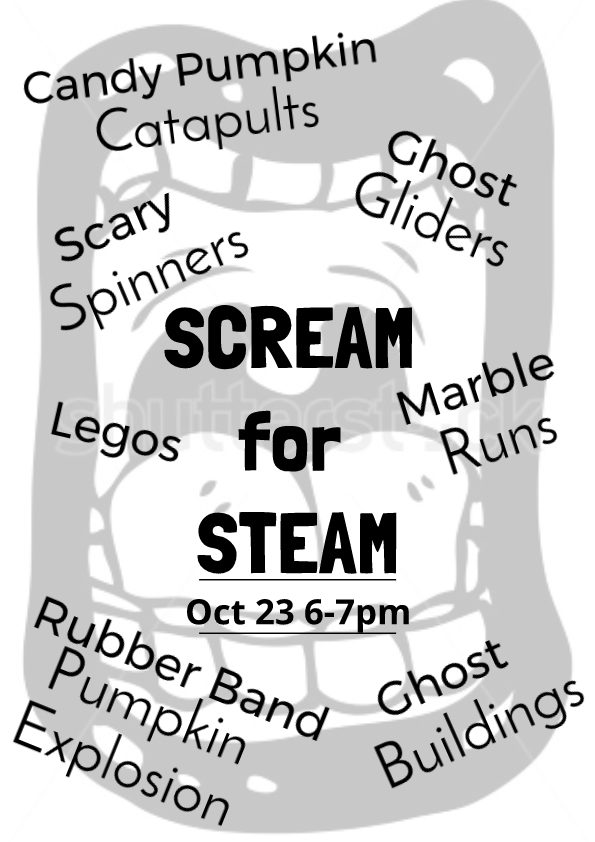 Scream for STEAM - K-12 Event